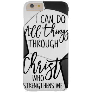 Soccer I Can Do All Things Through Christ Strength Barely There iPhone 6 Plus Case