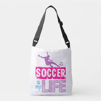 Soccer Is My Life Crossbody Bag