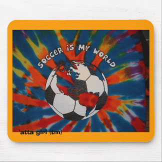Soccer is my World Mouse Mat