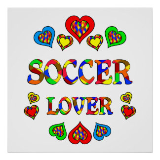 Soccer Lover Posters