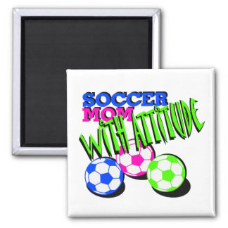 Soccer Mom with Attitude Magnet