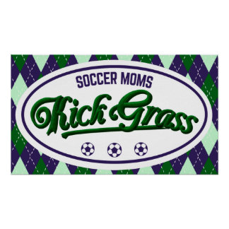 Soccer Moms Kickgrass Poster Print