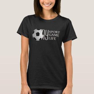 Soccer My Sport Game Life T-Shirt