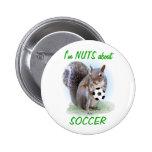 Soccer Nut Pinback Buttons