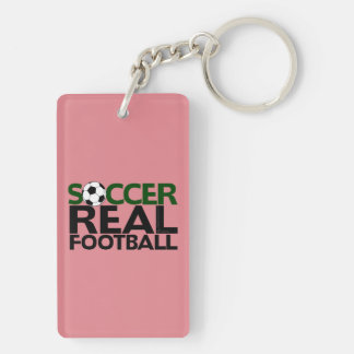 Soccer=Real Football Double-Sided Rectangular Acrylic Key Ring