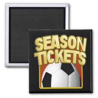 Soccer Season Tickets Square Magnet