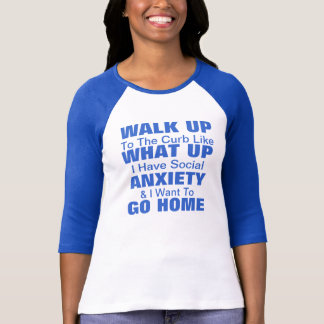Social Anxiety T-Shirt Customize
