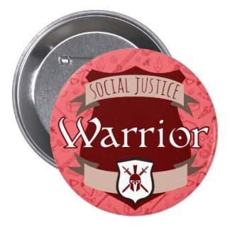 Social Justice Class Button: Warrior 7.5 Cm Round Badge