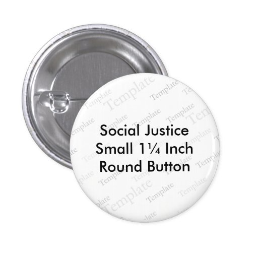 Social Justice Small 1¼ Inch  Round Button