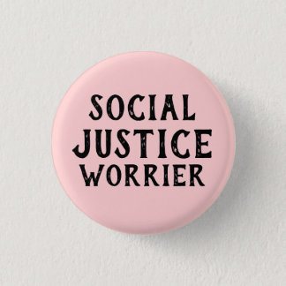SOCIAL JUSTICE WORRIER 3 CM ROUND BADGE