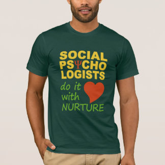 Social Psychologists T-shirt