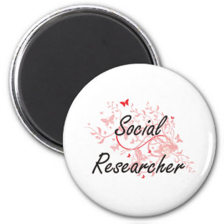 Social Researcher Artistic Job Design with Butterf 6 Cm Round Magnet