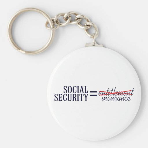 Social Security not Entitlement Keychains