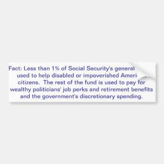 Social Security's General Fund Bumper Sticker Car Bumper Sticker