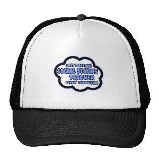 Social Studies Teacher .. Livin' The Dream Trucker Hats