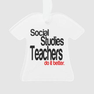 Social Studies Teachers Do It Better