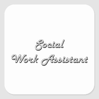 Social Work Assistant Classic Job Design Square Sticker