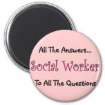 """Social Worker """"All The Answers"""" 6 Cm Round Magnet"""
