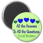 """Social Worker """"All the Answers, All the Questions"""" Refrigerator Magnet"""