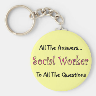 "Social Worker ""All The Answers"" Basic Round Button Key Ring"