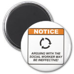 Social Worker / Argue 6 Cm Round Magnet