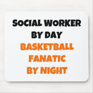 Social Worker by Day Basketball Fanatic by Night Mouse Mat