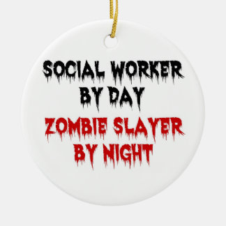 Social Worker by Day Zombie Slayer by Night Christmas Ornament