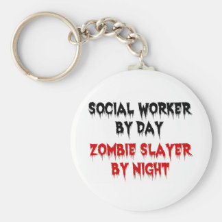 Social Worker by Day Zombie Slayer by Night Key Ring