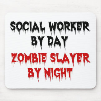Social Worker by Day Zombie Slayer by Night Mouse Mat