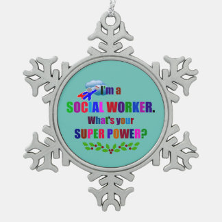 Social Worker, Christmas Design Snowflake Pewter Christmas Ornament