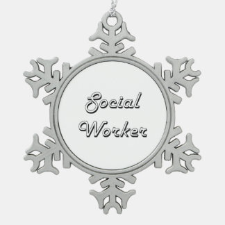 Social Worker Classic Job Design Pewter Snowflake Decoration