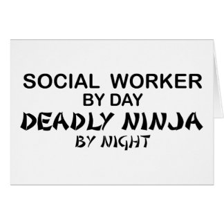 Social Worker Deadly Ninja Greeting Cards