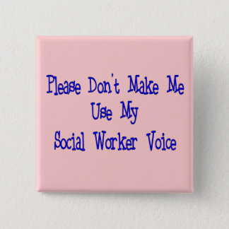 Social Worker Gifts 15 Cm Square Badge
