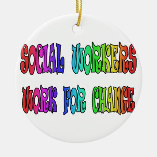 Social Workers Work For Change Round Ceramic Decoration