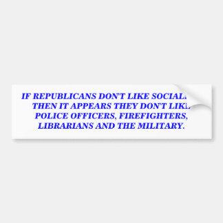 SOCIALISM. BUMPER STICKER