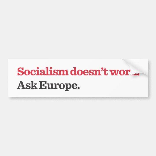 Socialism Doens't Work Bumper Sticker