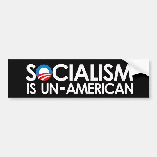 Socialism is UnAmerican Bumper Sticker
