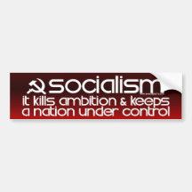 Socialism Kills Ambition (Bumper Sticker)