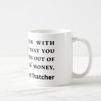 Socialism Margaret Thatcher Quote Coffee Mug