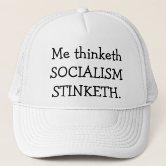 SOCIALISM STINKETH TRUCKER HAT