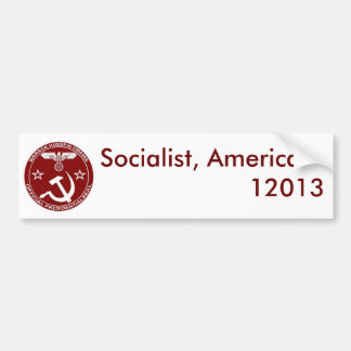 Socialist, America ... - Customized Bumper Sticker