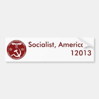 Socialist, America ... - Customized Bumper Sticker