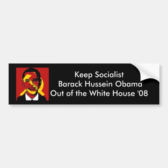 socialistobama, Keep Socialist Barack Hussein O... Bumper Sticker