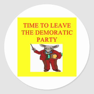 socialists  have hijacked the democratic party round sticker