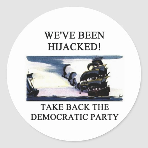 socialists  have hijacked the democratic party stickers