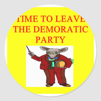 socialists  have hijacked the democratic party round stickers