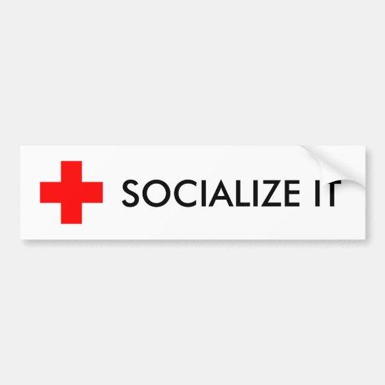 SOCIALIZE IT BUMPER STICKER