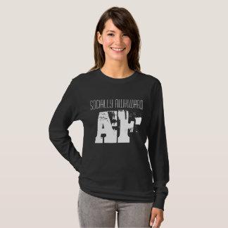 Socialy Awkward AF T-Shirt