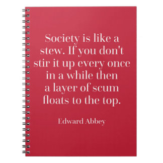 Society Is Like A Stew Quote Spiral Notebook