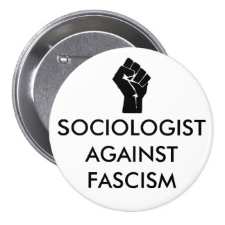 Sociologist against Fascism 7.5 Cm Round Badge